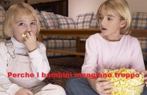 bambini mangiano troppo